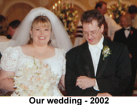 Our wedding, 2002